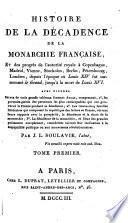 Histoire de la décadence de la monarchie française /