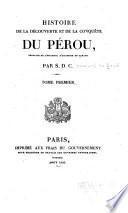 Histoire de la découverte et de la conquête du Pérou