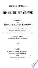 Histoire de la diplomatie Slave et Scandinave suivie des nègociations de Ponce de La Gardie