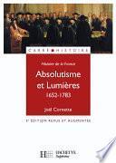 Histoire de la France : Absolutisme et lumières 1652-1783