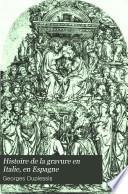 Histoire de la gravure en Italie, en Espagne, en Allemagne