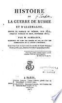 Histoire de la Guerre de Russie et d'Allemagne
