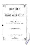 Histoire de la légende de Faust