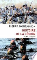 Histoire de la Légion de 1831 à nos jours