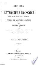 Histoire de la littérature française depuis le xvie siècle jusqu'à nos jours: Prosateurs. 16.-18. siècle. 1859-63