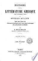 Histoire de la littérature grècque jusqu' à Alexandre le Grand