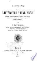 Histoire de la littérature italienne depuis ses origines jusqu'à nos jours