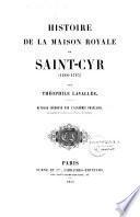 Histoire de la maison royale de Saint-Cyr