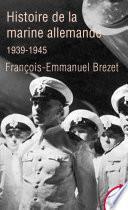 Histoire de la marine allemande (1939-1945)