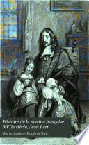 Histoire de la marine française. XVIIe siècle, Jean Bart