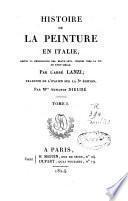 Histoire de la peinture en Italie depuis la renaissance des beaux-arts, jusques vers la fin du XVIIIe siècle