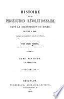 Histoire de la persécution révolutionnaire dans le département du Doubs, de 1789 à 1801: La réaction