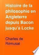 Histoire de la philosophie en Angleterre depuis Bacon jusqu'à Locke