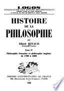 Histoire de la philosophie: Philosophie française et philosophie anglaise de 1700 à 1830