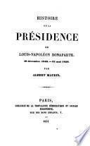 Histoire de la Présidence de Louis-Napoléon Bonaparte