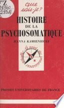 Histoire de la psychosomatique