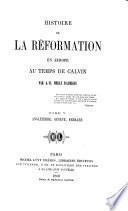 Histoire de la réformation en Europe au temps de Calvin