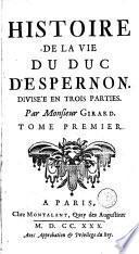 Histoire de la vie du duc d'Espernon....