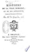 Histoire de la ville d'Orange, et de ses antiquités