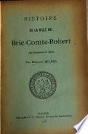Histoire de la ville de Brie-Comte-Robert