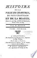 Histoire de la ville de Chartres, du pays chartrain et de Beauce