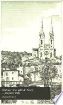 Histoire de la ville de Niort, ... jusqu'en 1789