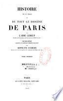 Histoire de la ville et de tout le diocèse de Paris