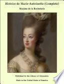 Histoire de Marie-Antoinette (Complete)