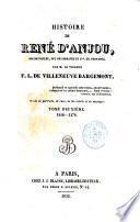 Histoire de René d'Anjou, roi de Naples, duc de Lorraine et comte de Provence