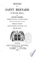 Histoire de Saint-Bernard et de son siècle