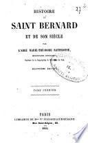 Histoire de saint Bernard et de son siècle