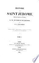 Histoire de Saint Jérome, père de l'église au IV siècle