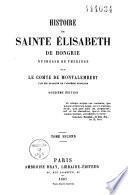 Histoire de Sainte Elisabeth de Hongrie, duchesse de Thuringe
