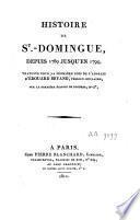 Histoire de St-Domingue depuis 1789 jusqu'en 1794