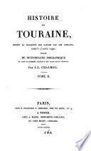 Histoire de Touraine, depuis la conquête des Gaules par les Romains, jusqu'à l'année 1790