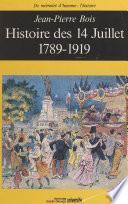 Histoire des 14 juillet : 1789-1919