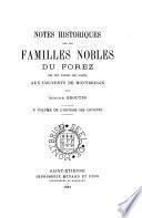 Histoire des couvents de Montbrison avant 1793: Notes historiques sur les familles nobles du Forez