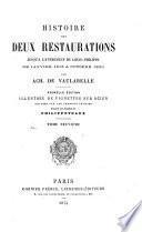 Histoire des deux restaurations jusqua̓̀ lá-vénement de Louis-Philippe