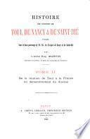Histoire des diocèses de Toul, de Nancy & de Saint-Dié, publiée ...: De la réunion de Toul à la France au démembrement du diocèse