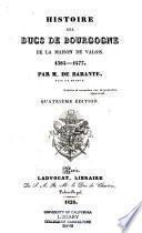 Histoire des ducs de Bourgogne de la maison de Valois, 1364-1477