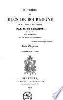 Histoire des Ducs de Bourgogne de la maison de Valois: Philippe-le-Bon