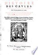 Histoire des Gaules, et conquêtes des Gaulois en Italie, Grèce et Asie