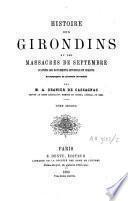 Histoire des Girondins et des massacres de septembre