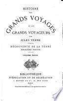 Histoire des grands voyages et des grands voyageurs