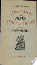 Histoire des idées aéronautiques avant Montgolfier