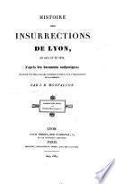 Histoire des insurrections de Lyon, en 1831 et en 1834