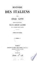 Histoire des Italiens, tr. par A. Lacombe