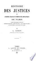 Histoire des justices des anciennes églises et communautés monastiques de Paris