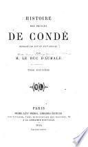 Histoire des princes de Condé pendant les XVIe et XVIIe siècles: Louis de Bourbon, I. prince de Condé, 1568-1569 (continued). Henri de Bourbon, III. prince de Condé, 1588-1610