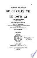Histoire des règnes de Charles VII et de Louis XI